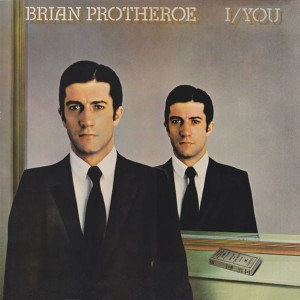 Brian Protheroe: I/You